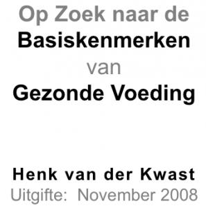 Kwast, Henk van der (2008) Gezonde Voeding11.07.58